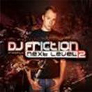 dj friction - next level 2