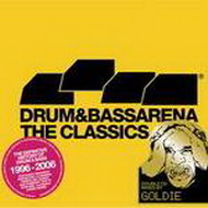 goldie - drum & bass arena: the classics
