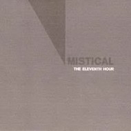 mistical – the eleventh hour